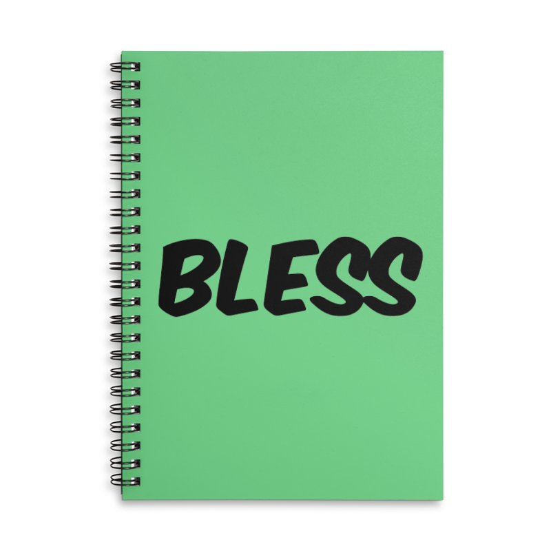 BLESS *Black Font* Accessories Lined Spiral Notebook by uppercaseCHASE1