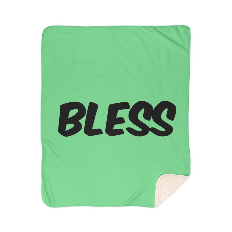 BLESS *Black Font* Home Blanket by uppercaseCHASE1