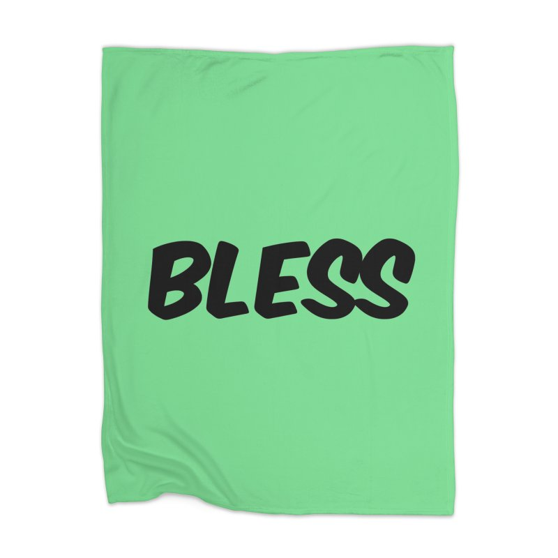 BLESS *Black Font* Home Blanket by uppercaseCHASE1