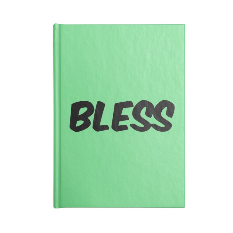 BLESS *Black Font* Accessories Blank Journal Notebook by uppercaseCHASE1