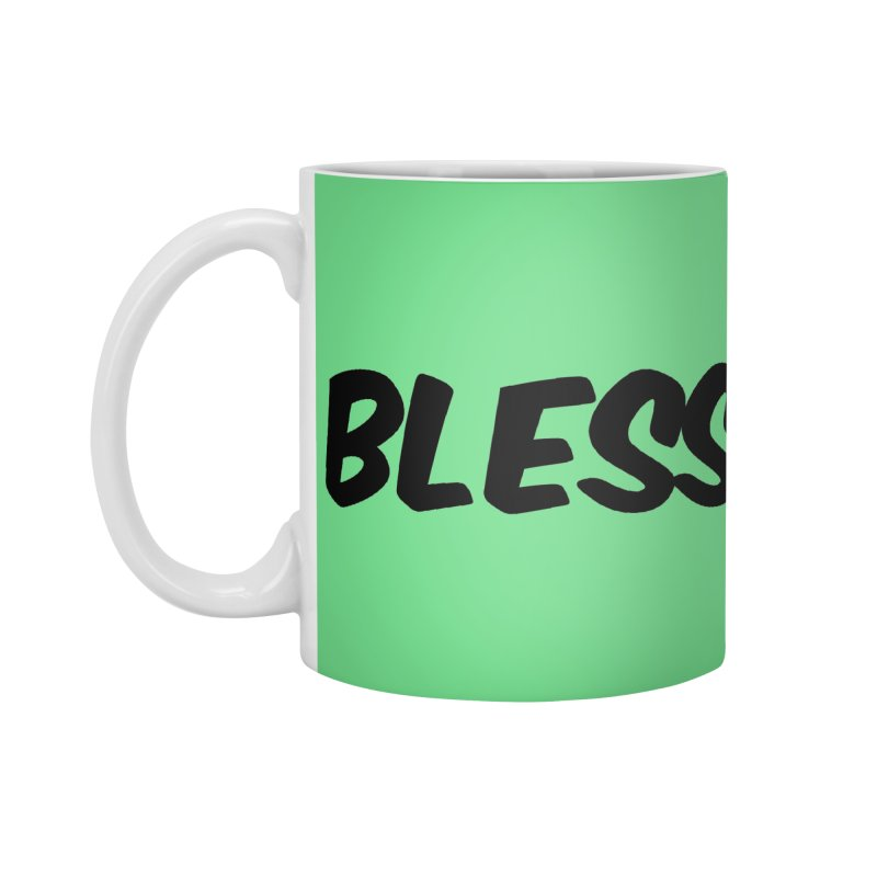 BLESS *Black Font* Accessories Mug by uppercaseCHASE1