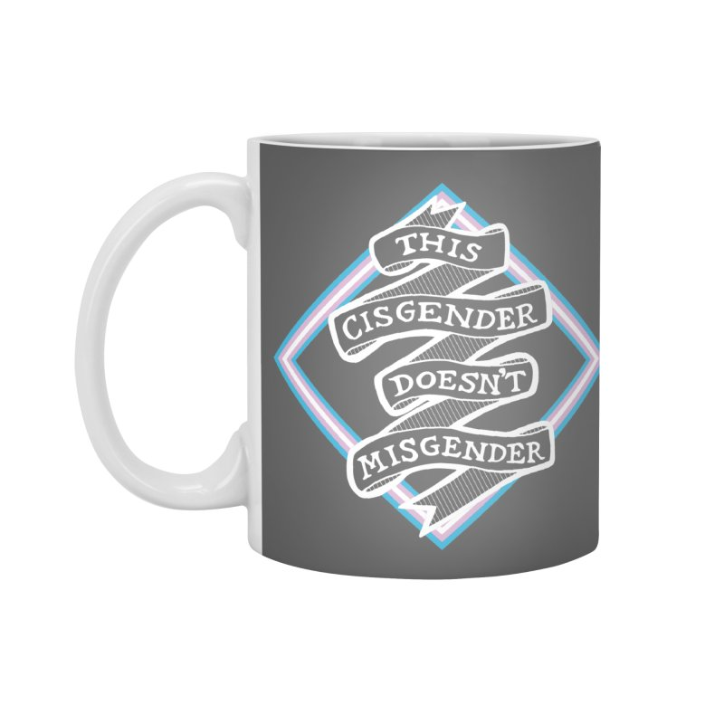 This Cisgender Doesn't Misgender Accessories Standard Mug by uppercaseCHASE1