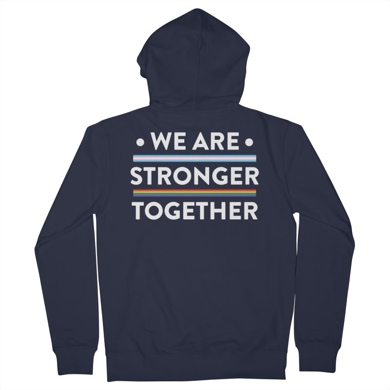 We Are Stronger Together Men's French Terry Zip-Up Hoody by uppercaseCHASE1