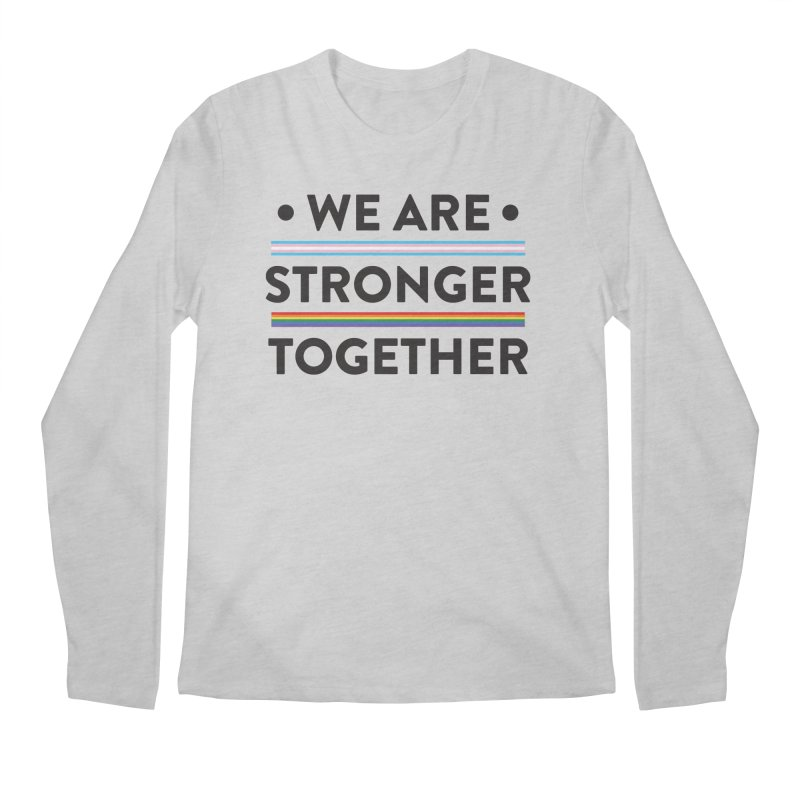 We Are Stronger Together Men's Regular Longsleeve T-Shirt by uppercaseCHASE1