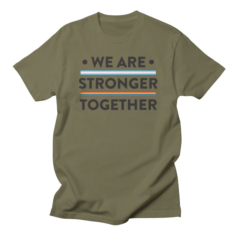 We Are Stronger Together Men's Regular T-Shirt by uppercaseCHASE1