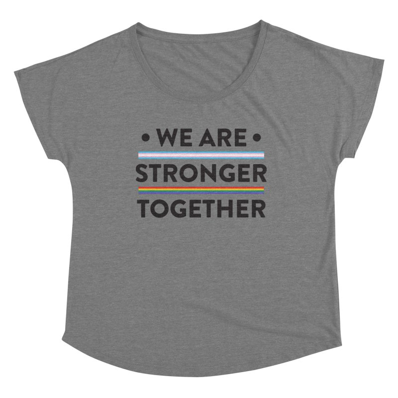 We Are Stronger Together Women's Scoop Neck by uppercaseCHASE1