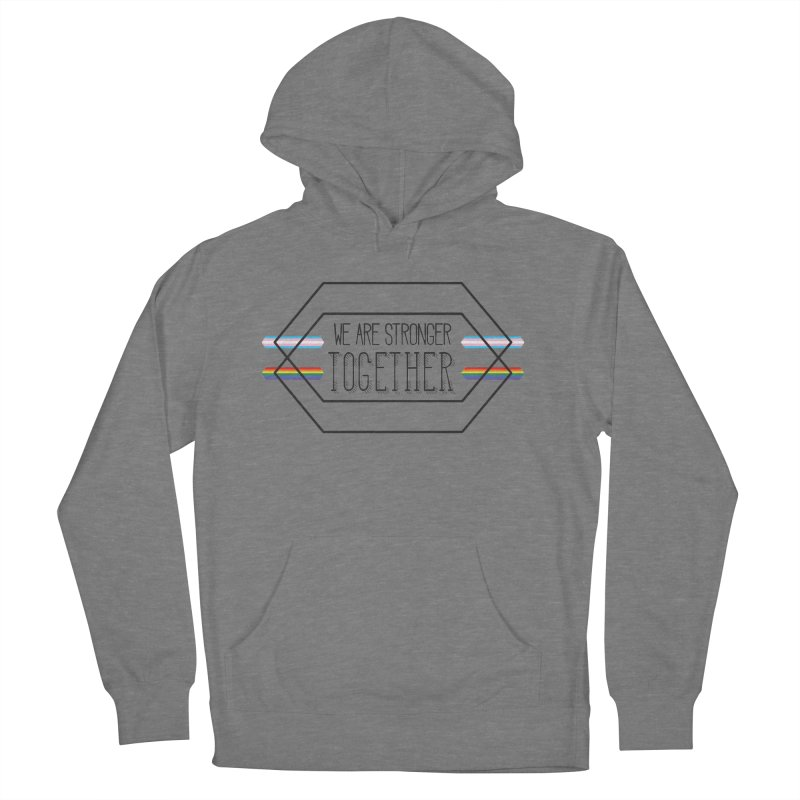 Stronger Together Women's Pullover Hoody by uppercaseCHASE1