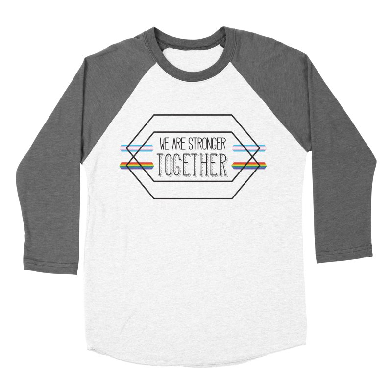 Stronger Together Women's Baseball Triblend Longsleeve T-Shirt by uppercaseCHASE1