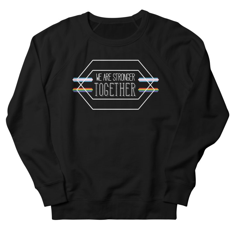 Stronger Together Shapes  Women's French Terry Sweatshirt by uppercaseCHASE1