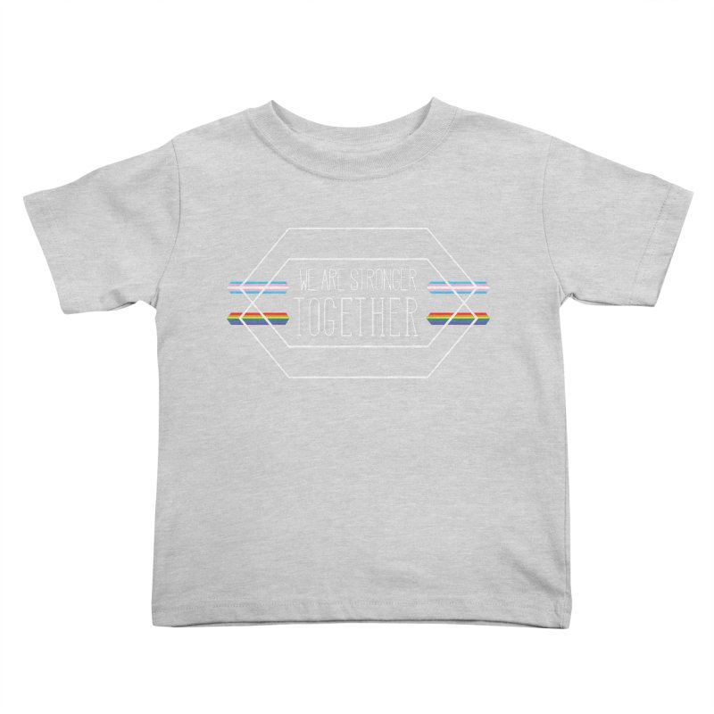 Stronger Together Shapes  Kids Toddler T-Shirt by uppercaseCHASE1