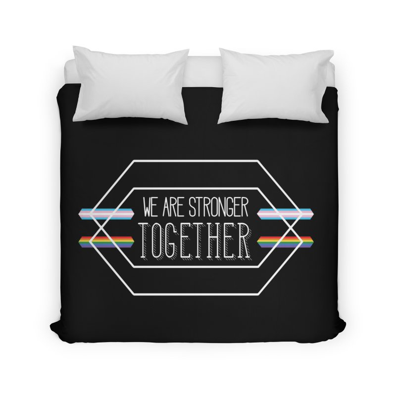Stronger Together Shapes  Home Duvet by uppercaseCHASE1