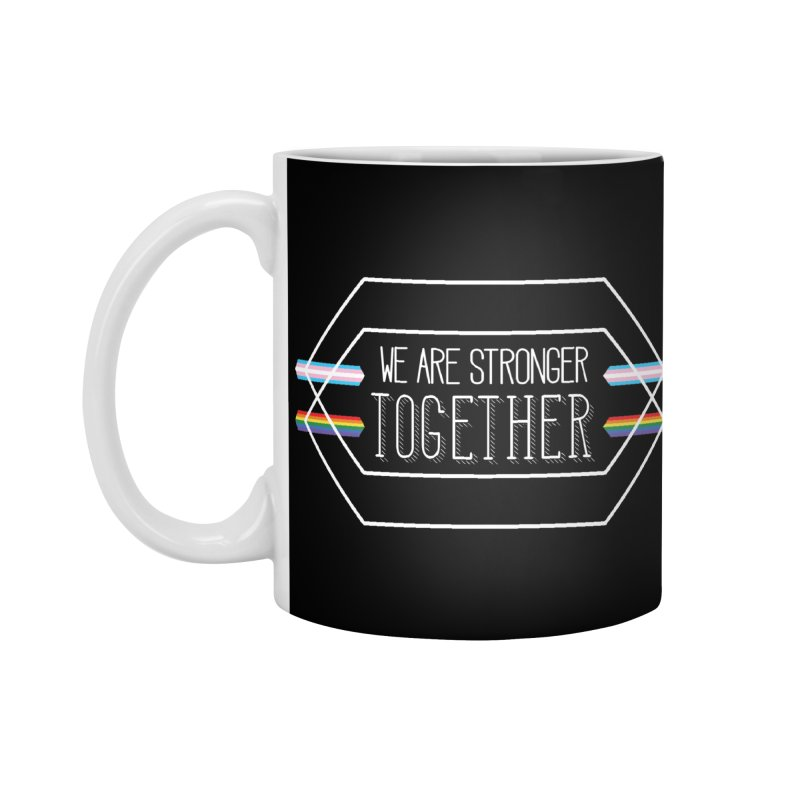 Stronger Together Shapes  Accessories Mug by uppercaseCHASE1
