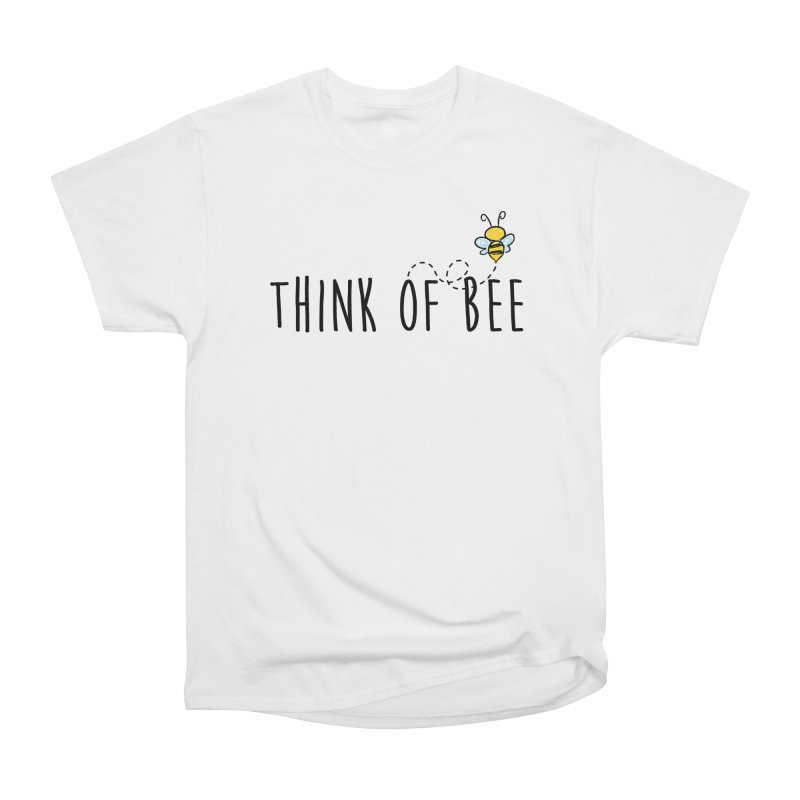 Think of Bee *Black* Men's Heavyweight T-Shirt by uppercaseCHASE1