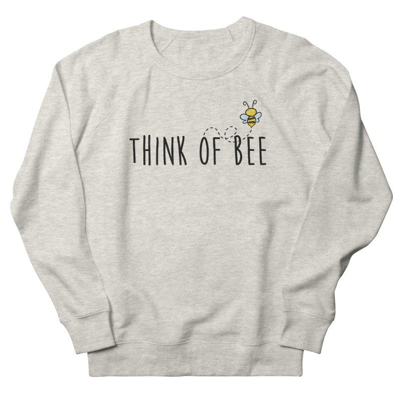 Think of Bee *Black* Women's Sweatshirt by uppercaseCHASE1