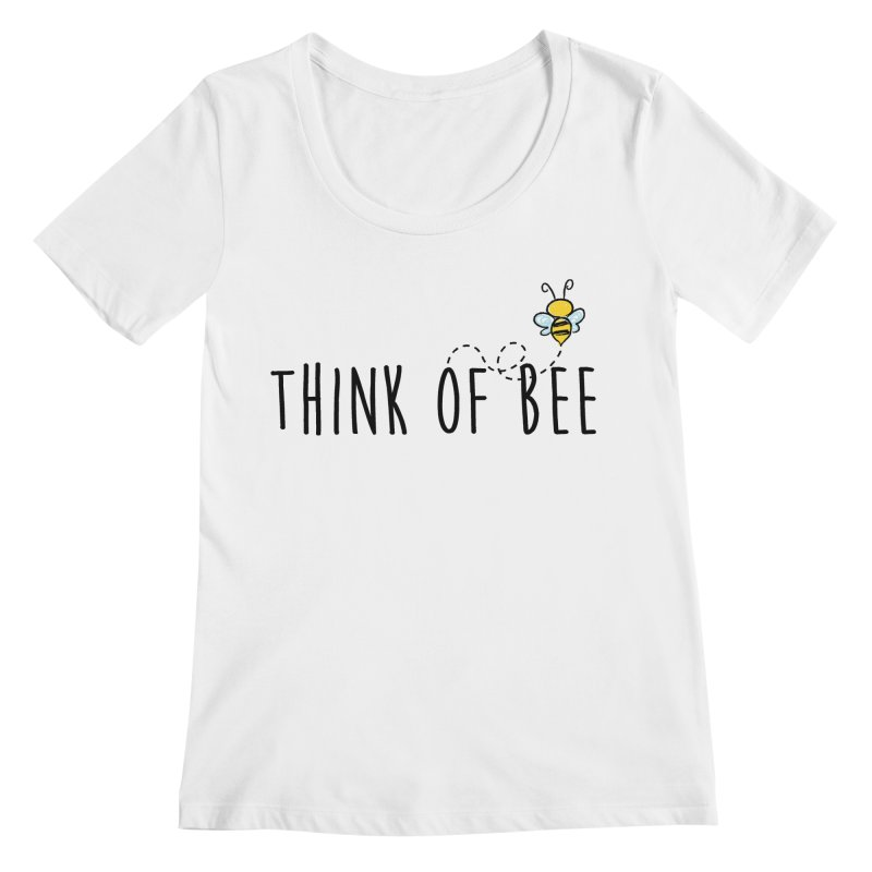 Think of Bee *Black* Women's Regular Scoop Neck by uppercaseCHASE1