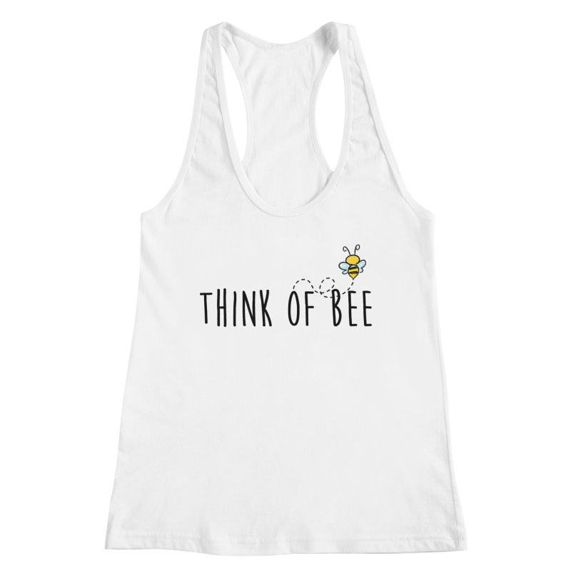 Think of Bee *Black* Women's Tank by uppercaseCHASE1