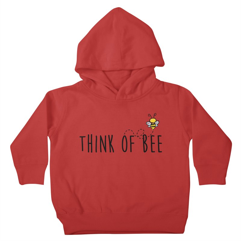 Think of Bee *Black* Kids Toddler Pullover Hoody by uppercaseCHASE1
