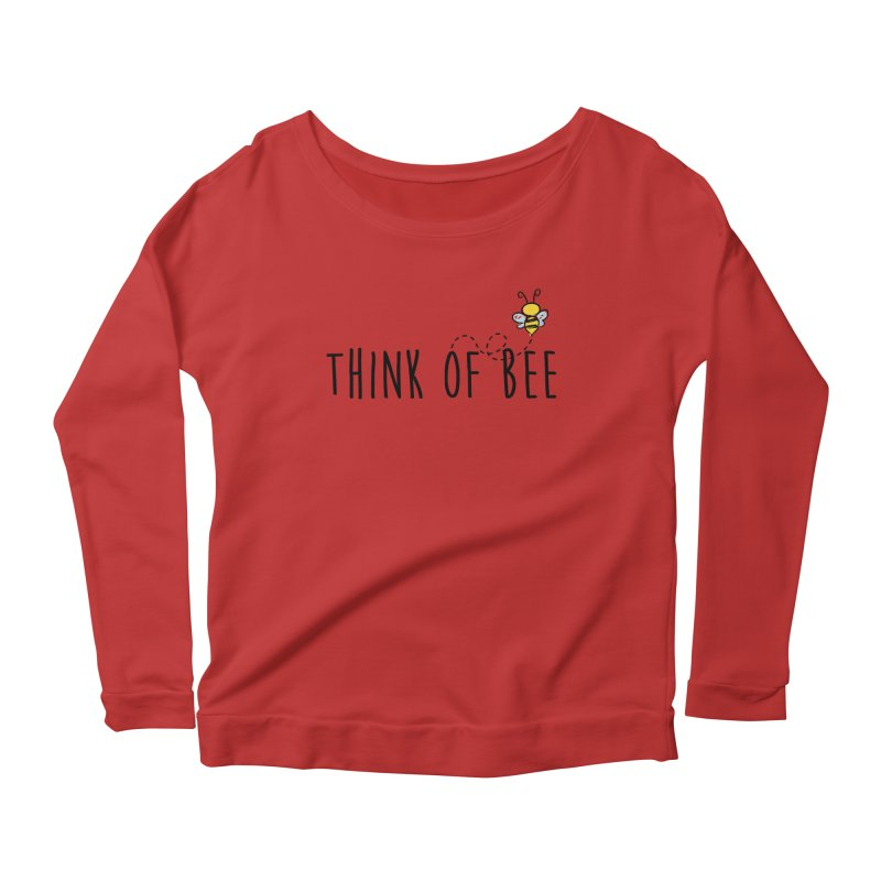 Think of Bee *Black* Women's Longsleeve Scoopneck  by uppercaseCHASE1