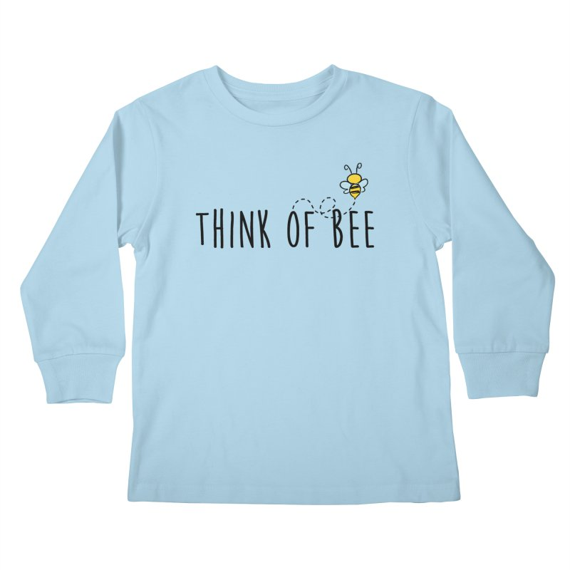 Think of Bee *Black* Kids Longsleeve T-Shirt by uppercaseCHASE1