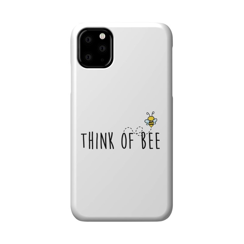 Think of Bee *Black* Accessories Phone Case by uppercaseCHASE1
