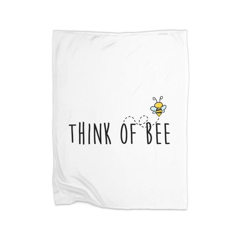 Think of Bee *Black* Home Fleece Blanket Blanket by uppercaseCHASE1