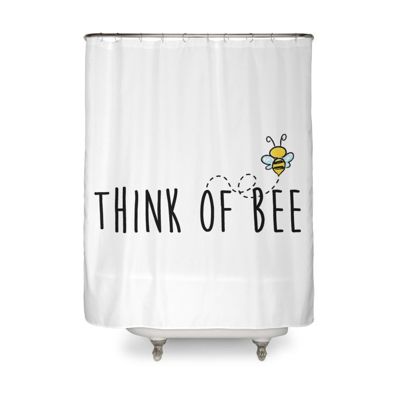 Think of Bee *Black* Home Shower Curtain by uppercaseCHASE1