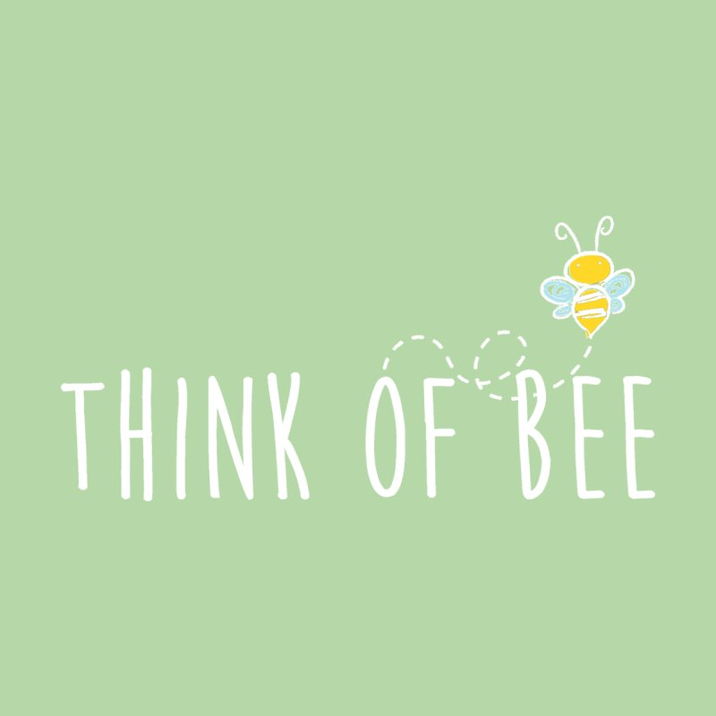 Think of Bee *White Font* Home Tapestry by uppercaseCHASE1