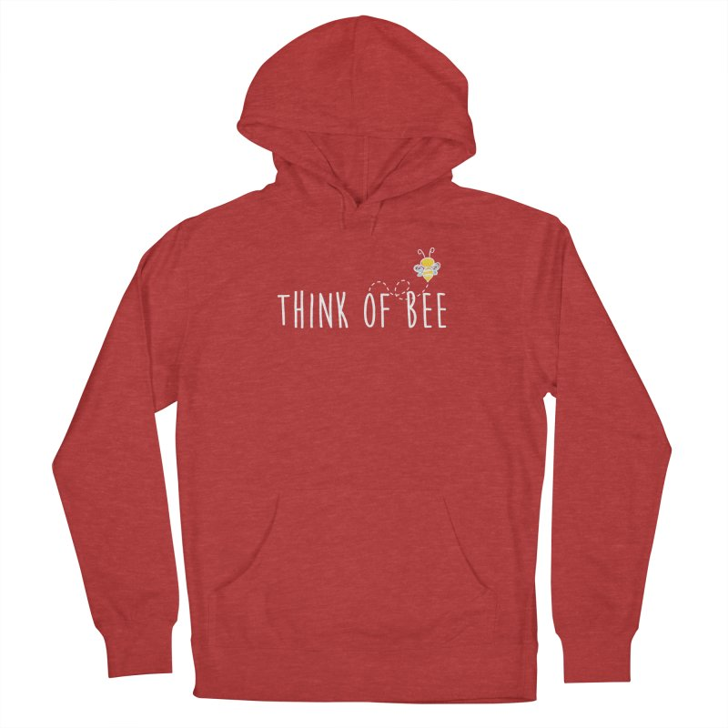 Think of Bee *White Font* Men's Pullover Hoody by uppercaseCHASE1