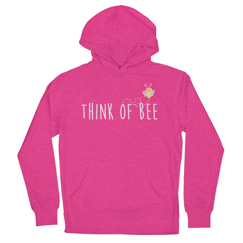 Think of Bee *White Font* Men's French Terry Pullover Hoody by uppercaseCHASE1