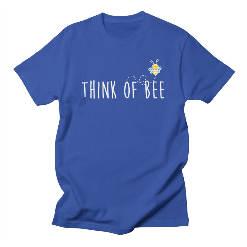 Think of Bee *White Font* Men's Regular T-Shirt by uppercaseCHASE1