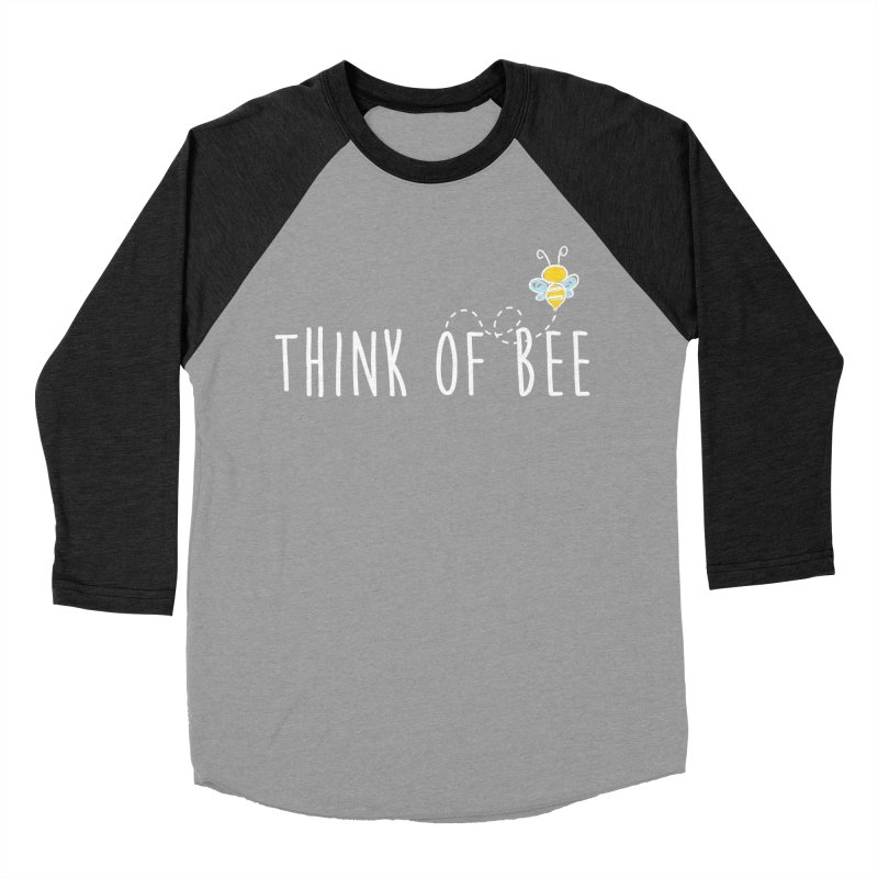 Think of Bee *White Font* Men's Baseball Triblend Longsleeve T-Shirt by uppercaseCHASE1