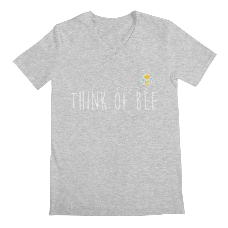 Think of Bee *White Font* Men's V-Neck by uppercaseCHASE1