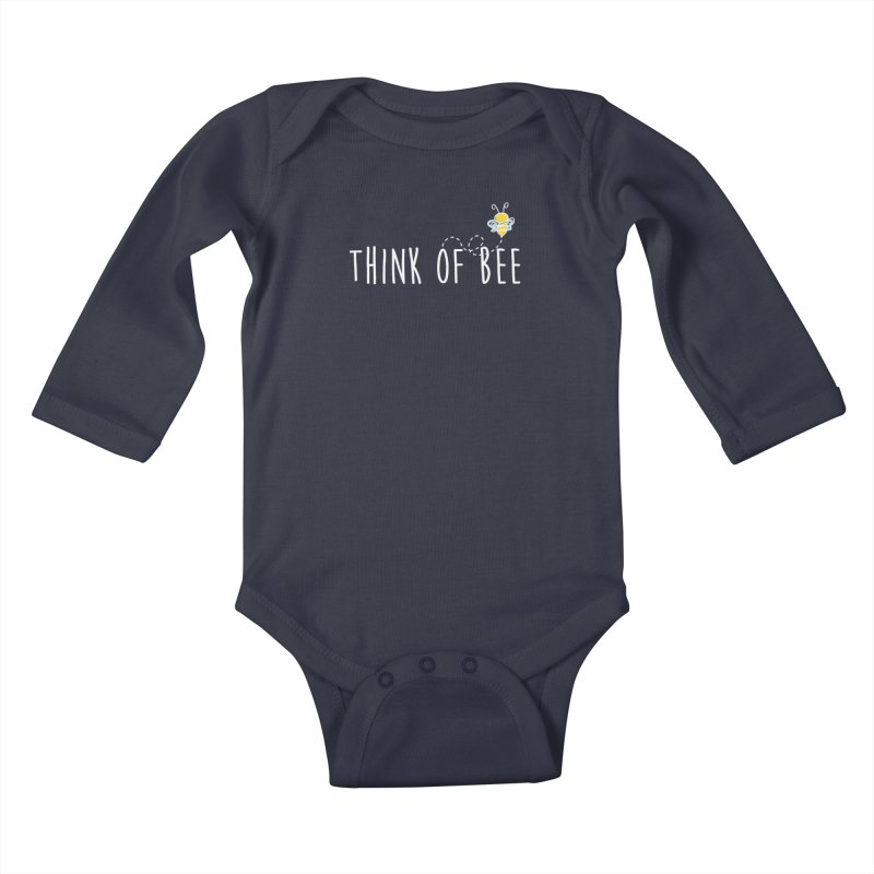 Think of Bee *White Font* Kids Baby Longsleeve Bodysuit by uppercaseCHASE1