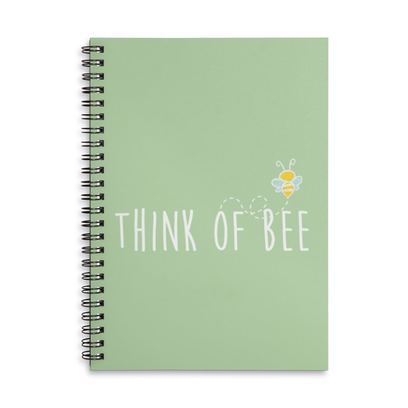 Think of Bee *White Font* Accessories Lined Spiral Notebook by uppercaseCHASE1