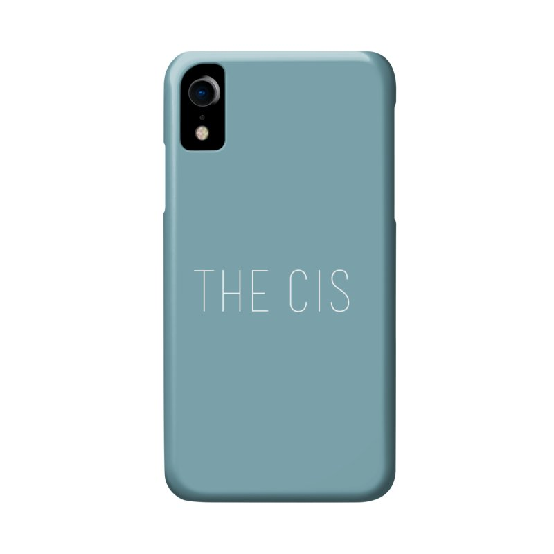 """""""THE CIS"""" Accessories Phone Case by uppercaseCHASE1"""