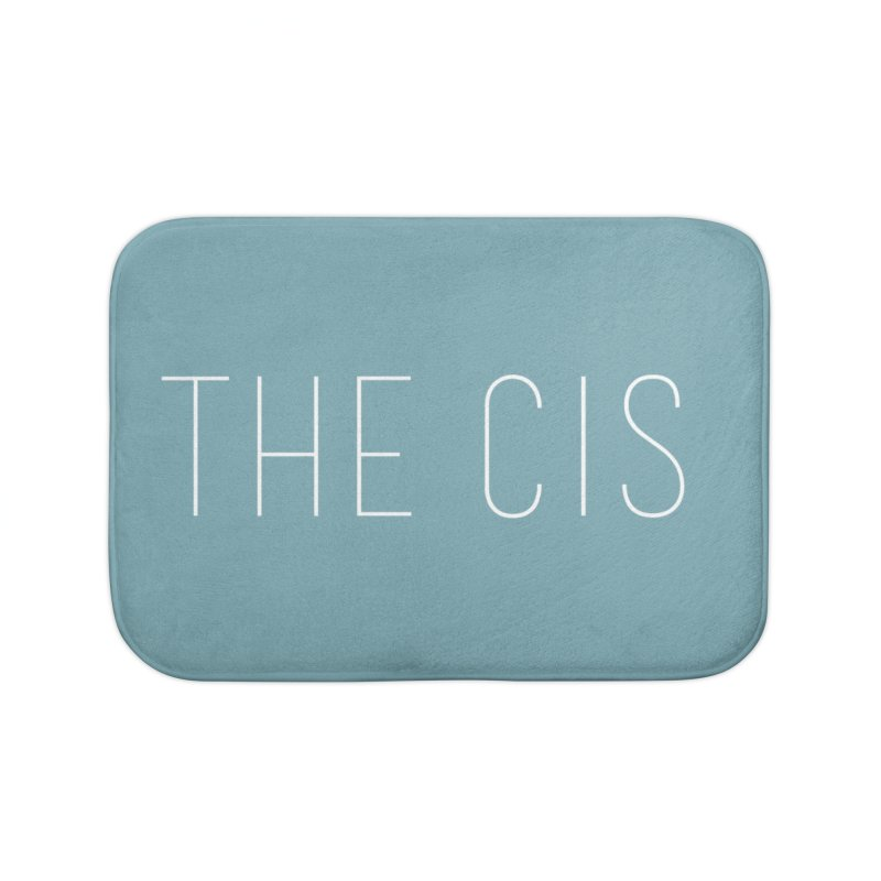 """THE CIS"" Home Bath Mat by uppercaseCHASE1"