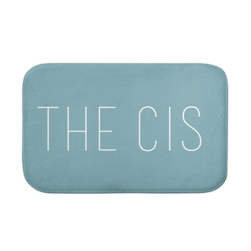 """""""THE CIS"""" Home Bath Mat by uppercaseCHASE1"""