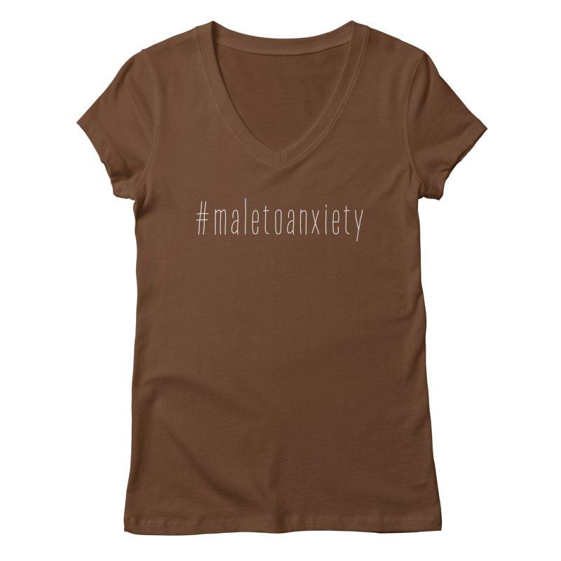 #maletoanxiety Women's Regular V-Neck by uppercaseCHASE1