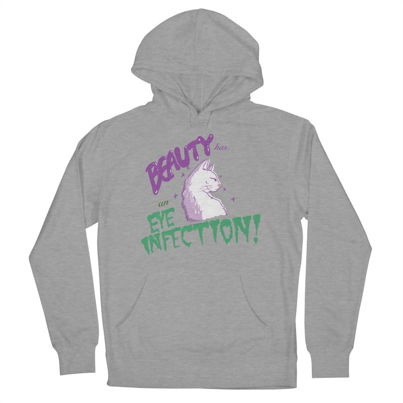 Beauty has an Eye Infection Women's Pullover Hoody by uppercaseCHASE1