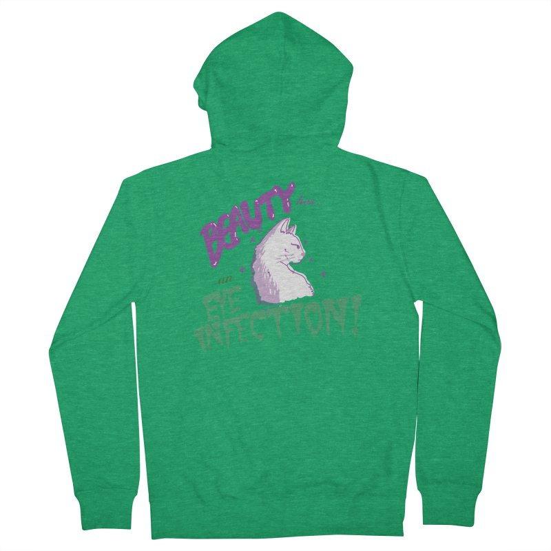 Beauty has an Eye Infection Women's Zip-Up Hoody by uppercaseCHASE1