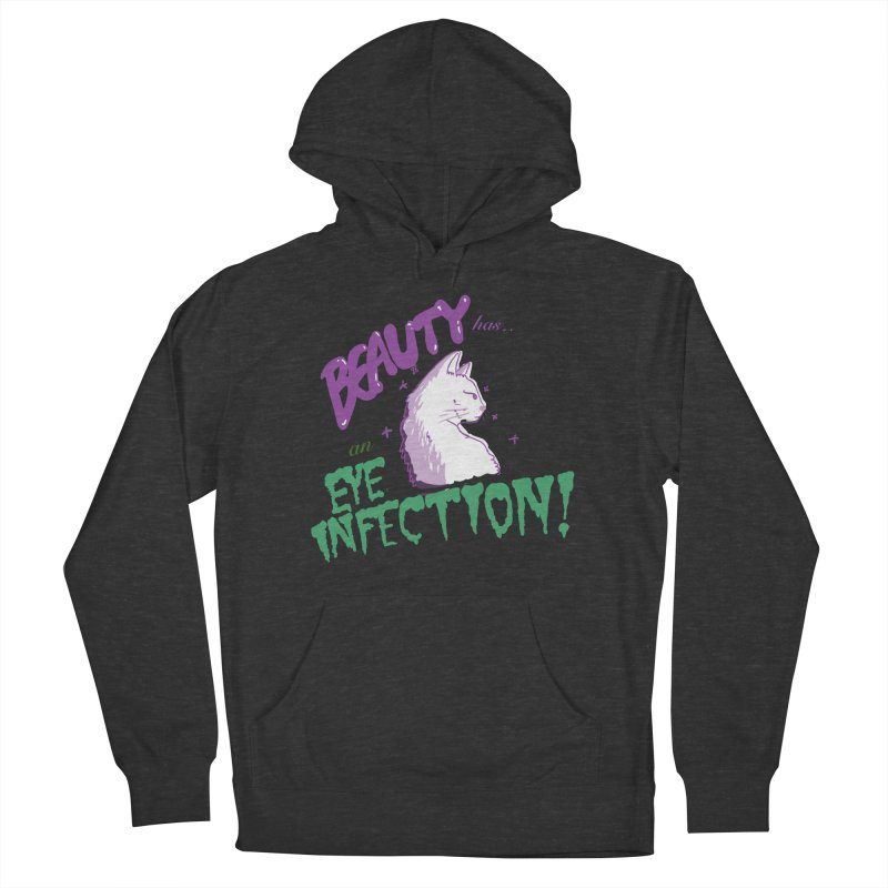 Beauty has an Eye Infection Men's French Terry Pullover Hoody by uppercaseCHASE1