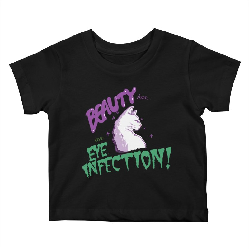 Beauty has an Eye Infection Kids Baby T-Shirt by uppercaseCHASE1