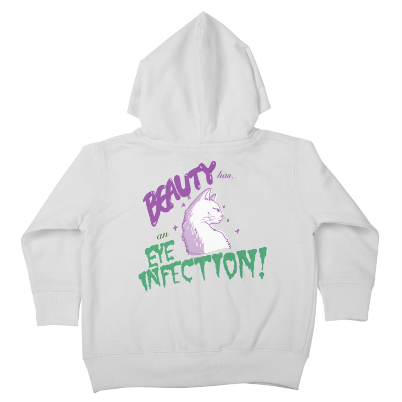 Beauty has an Eye Infection Kids Toddler Zip-Up Hoody by uppercaseCHASE1