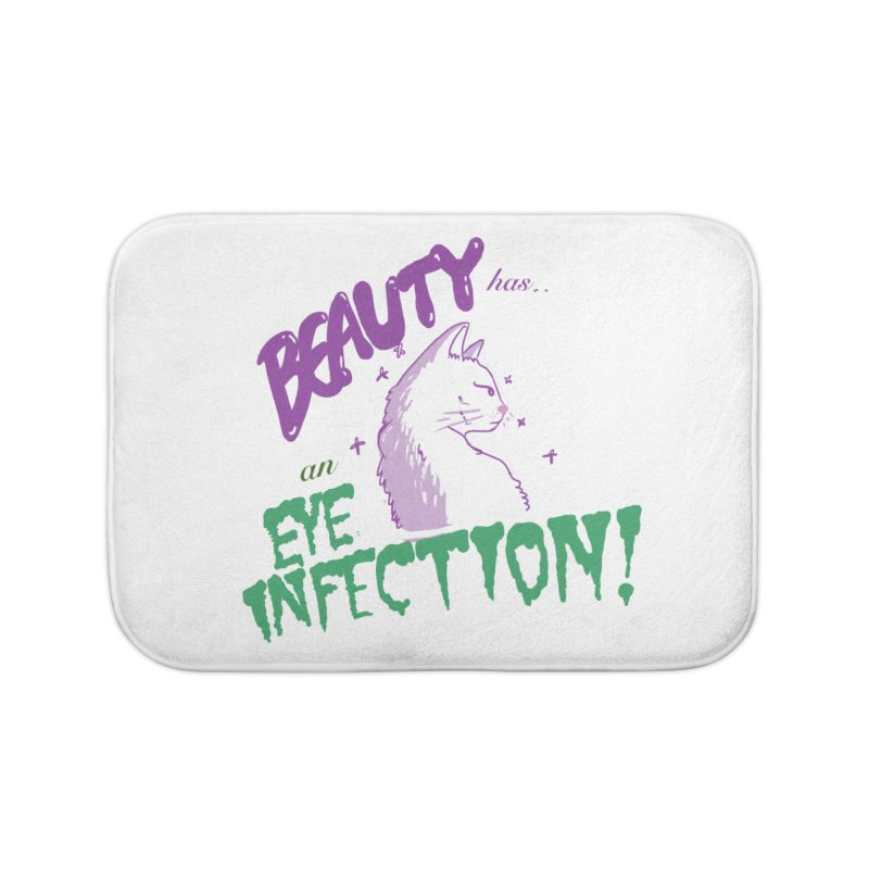 Beauty has an Eye Infection Home Bath Mat by uppercaseCHASE1