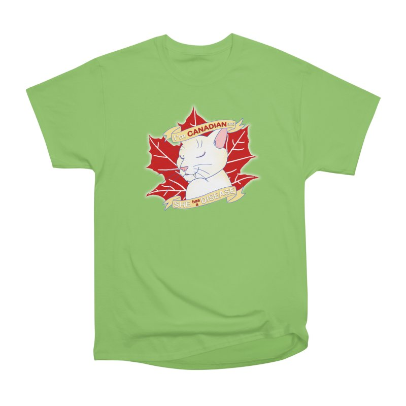 I'm Canadian, and she has a Disease  Men's Heavyweight T-Shirt by uppercaseCHASE1
