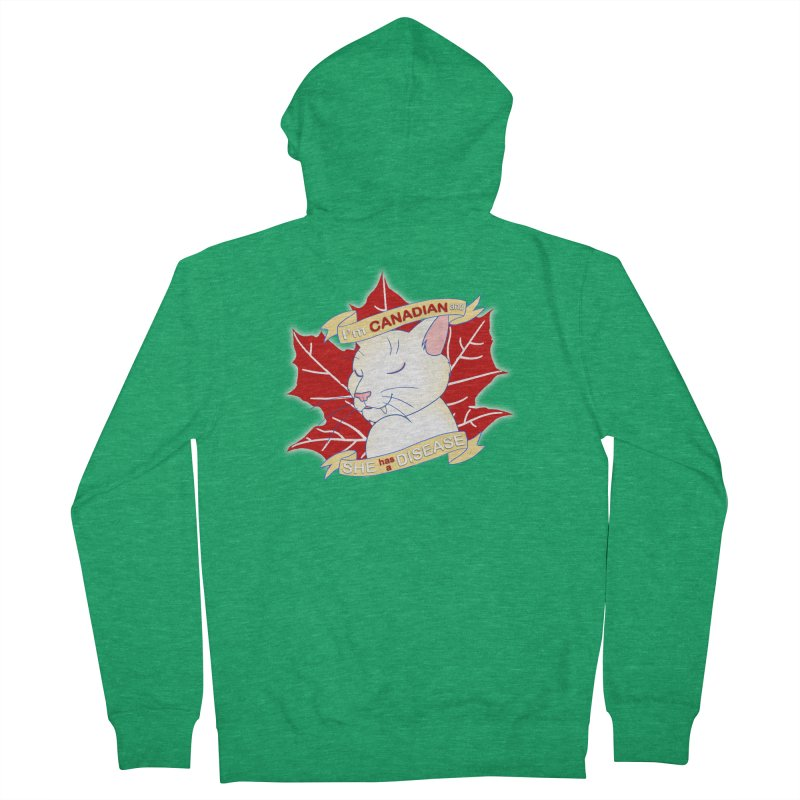 I'm Canadian, and she has a Disease  Men's Zip-Up Hoody by uppercaseCHASE1