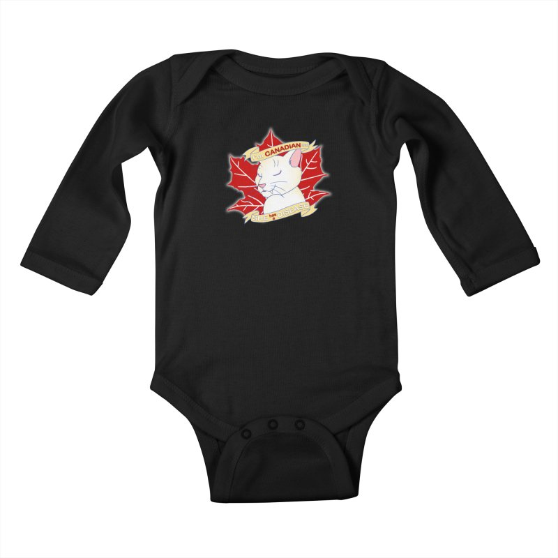 I'm Canadian, and she has a Disease  Kids Baby Longsleeve Bodysuit by uppercaseCHASE1