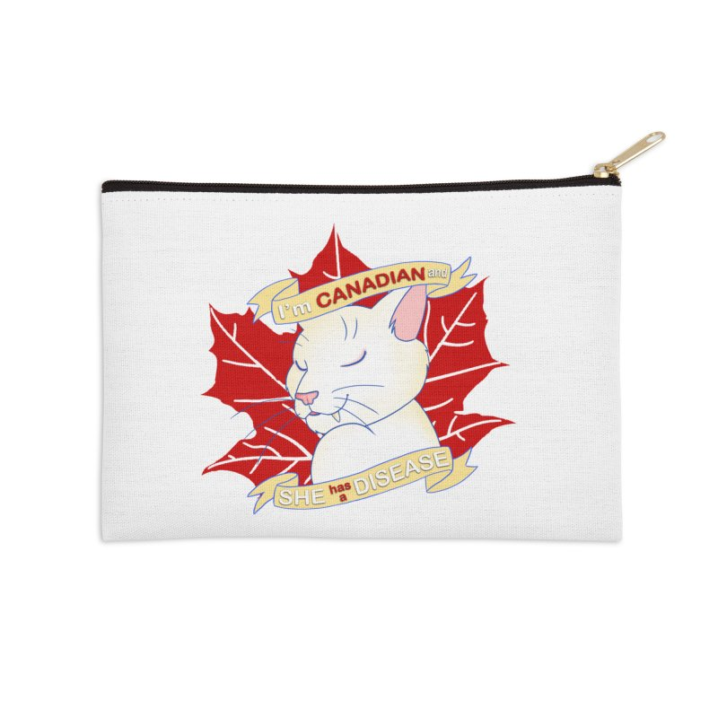 I'm Canadian, and she has a Disease  Accessories Zip Pouch by uppercaseCHASE1