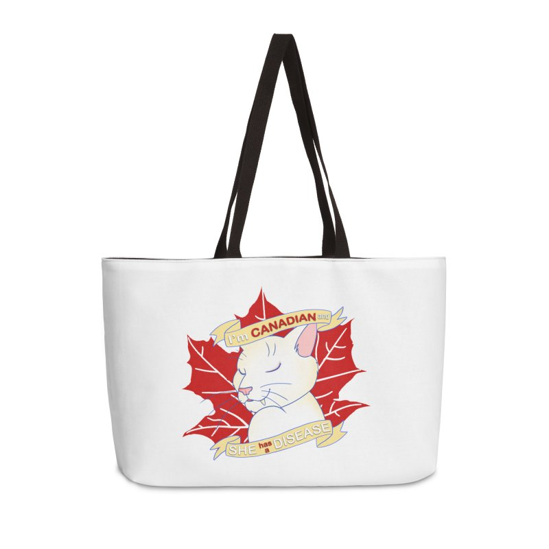 I'm Canadian, and she has a Disease  Accessories Weekender Bag Bag by uppercaseCHASE1