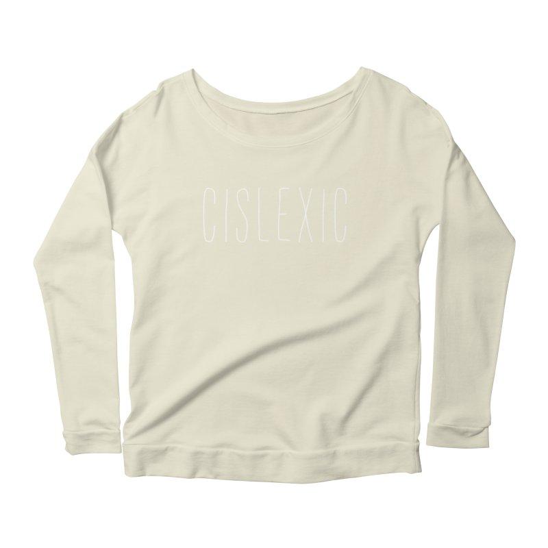 Cislexic Women's Scoop Neck Longsleeve T-Shirt by uppercaseCHASE1